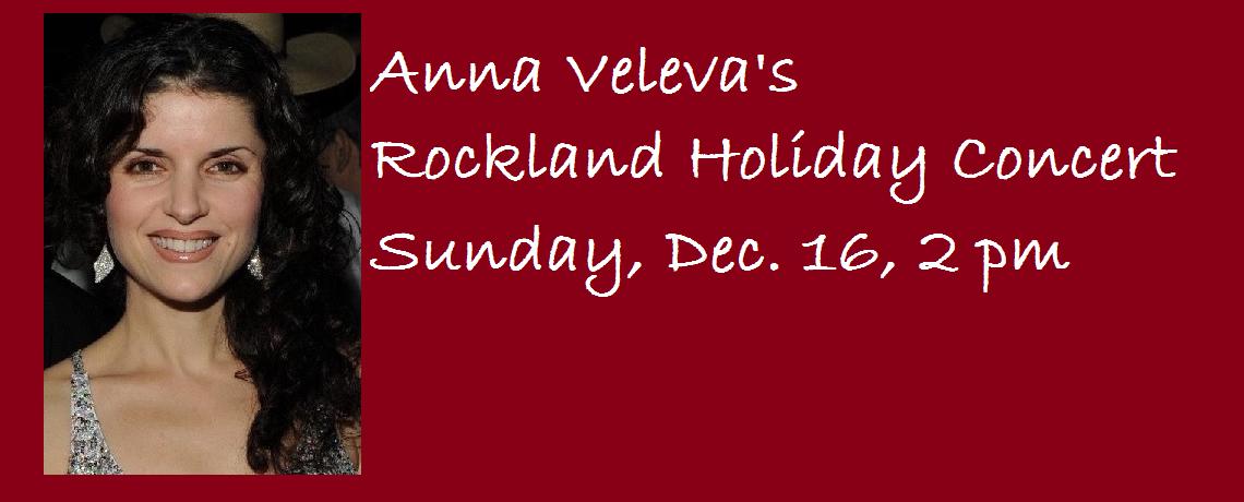 Anna Veleva's Rockland Holiday Concert